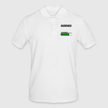 rudeness loading - Men's Polo Shirt