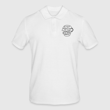 Stop Expecting to find Happiness in other People - Männer Poloshirt