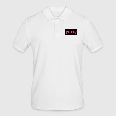 Pussy Pussy - Men's Polo Shirt