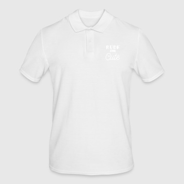 Rude but cute - Men's Polo Shirt