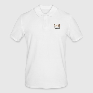 make tacos not walls - Men's Polo Shirt