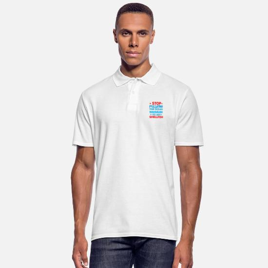 Oceaan Poloshirts - Stop Pollution The Ocean Its Just Shellfish - Mannen poloshirt wit