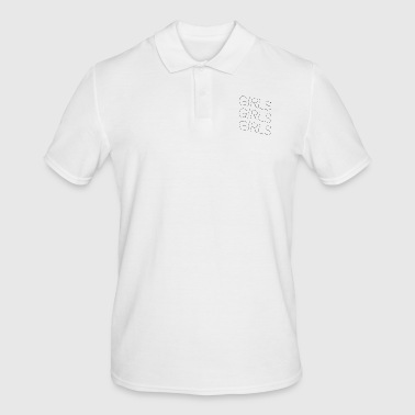 Girl Girls girls girls - Men's Polo Shirt