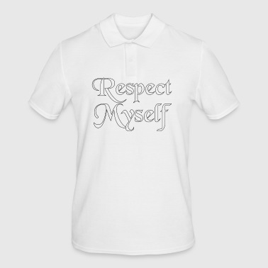 Respect myself (Respect Myself) - Men's Polo Shirt