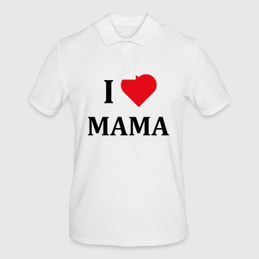++ I LOVE MAMA ++ - Men's Polo Shirt