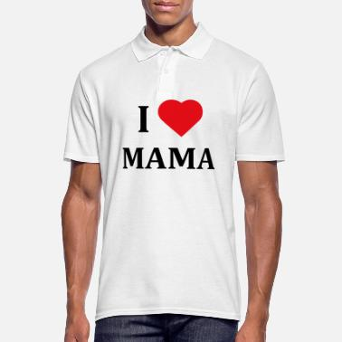 I Love Mama ++ I LOVE MAMA ++ - Men's Polo Shirt