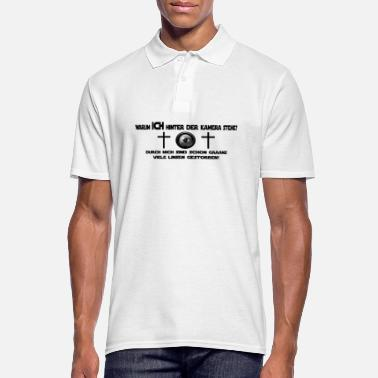 Photographer Why exactly I am behind the camera - Men's Polo Shirt