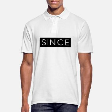Since Since - Since Your Text - Männer Poloshirt