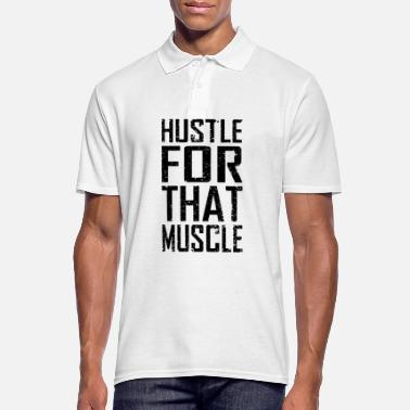Muskel Hustle For That Muscle - Männer Poloshirt