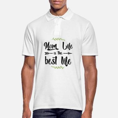 Mom Life is The Best Life - Mother's Day 12 mei - Mannen poloshirt