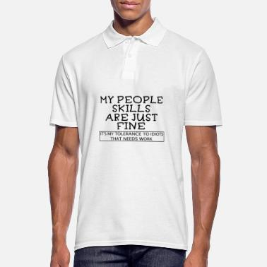 Anxiety My People Skills are just Fine Introvert gift - Men's Polo Shirt