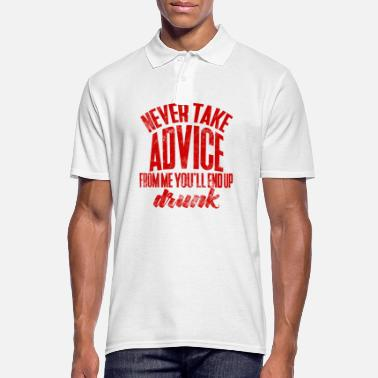 Advice Advice, saying, humor, alcohol, drunk - Men's Polo Shirt