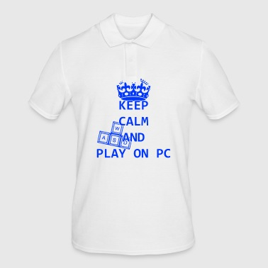 KEEP CALM AND PLAY ON PC - Men's Polo Shirt