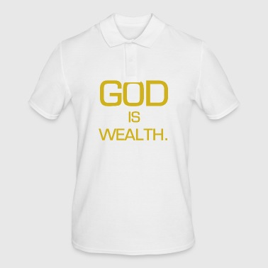 God is rijkdom. - Mannen poloshirt