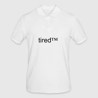 tired™ - Men's Polo Shirt