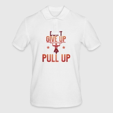 Don't give up pull up - Männer Poloshirt
