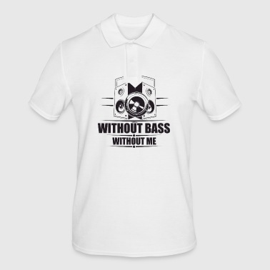 without bass without me 3s - Männer Poloshirt