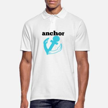 Anchor anchor anchor - Men's Polo Shirt