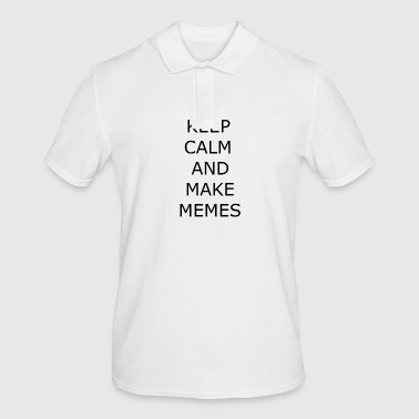 KEEP CALM AND MAKE MEMES - Men's Polo Shirt