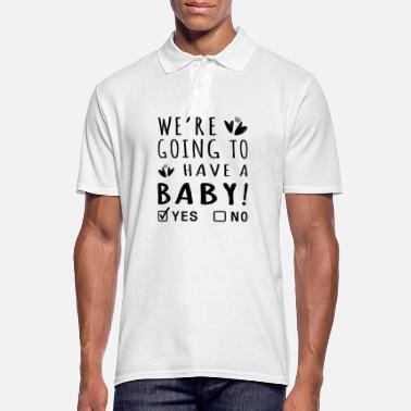 WE RE GOING TO HAVE A BABY T-SHIRT - Men's Polo Shirt