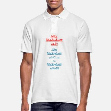 Truth The truth is truth is in truth ... - Men's Polo Shirt
