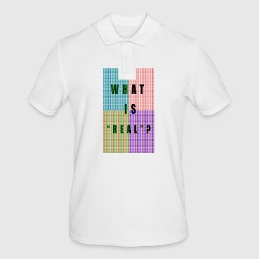PIXELS WHAT IS REAL? - Men's Polo Shirt