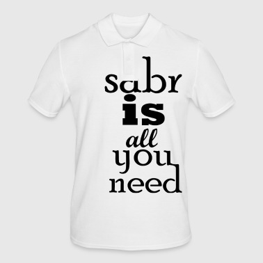 sabr is everything you need black - Men's Polo Shirt