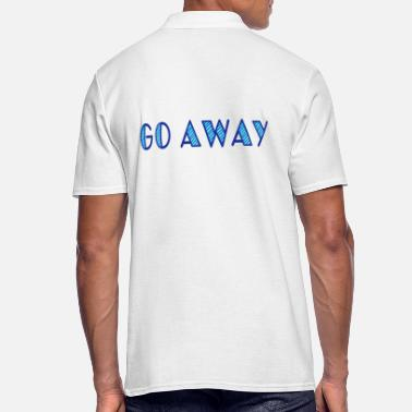 Love go away - Men's Polo Shirt
