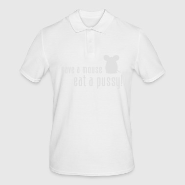 Save A Mouse. Eat A Pussy! - Men's Polo Shirt