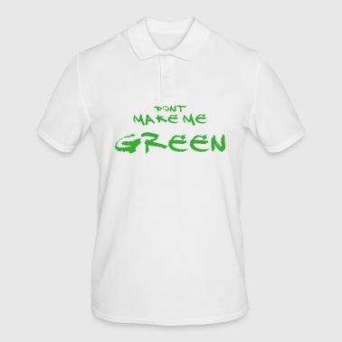 Dont make me green - dont wake the hulk - Men's Polo Shirt