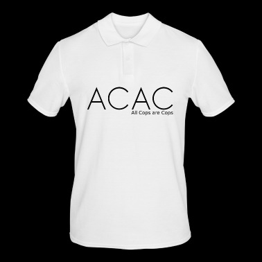 ACAC - All Cops are Cops black - Men's Polo Shirt