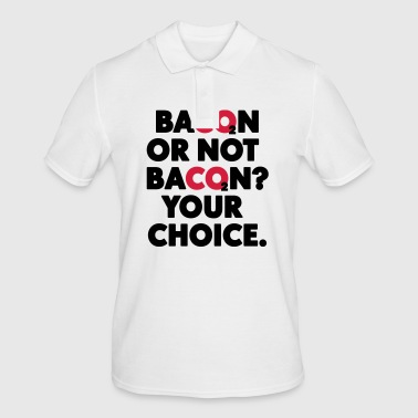 Bacon or not bacon - Men's Polo Shirt
