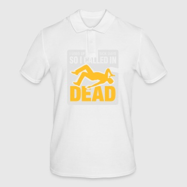 I Signed Up Dead At Work! - Men's Polo Shirt
