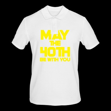 40th Birthday: May The 40th Be With You - Men's Polo Shirt