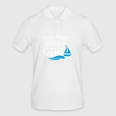 NEED TO GO SAILING: SAILING - SAILING - SAILING - Men's Polo Shirt