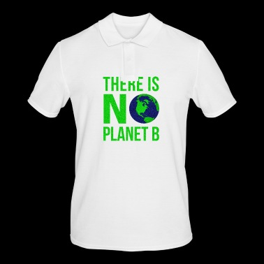 There Is No Planet B - Earth Day - Men's Polo Shirt