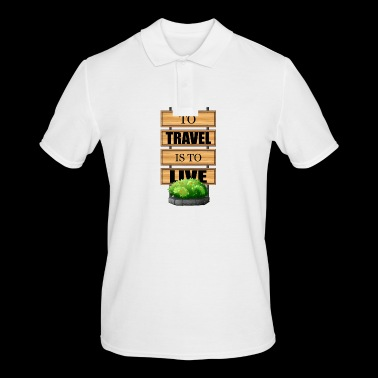 Travel is life - Men's Polo Shirt