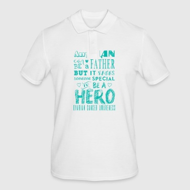 Ovarian Cancer Awareness! Father is a Hero! - Men's Polo Shirt