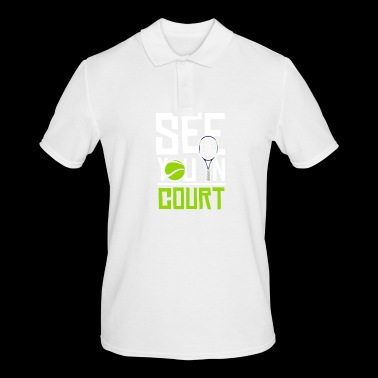 See you in court - Men's Polo Shirt