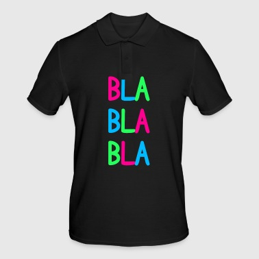 Blablabla colorful funny repeat gift - Men's Polo Shirt