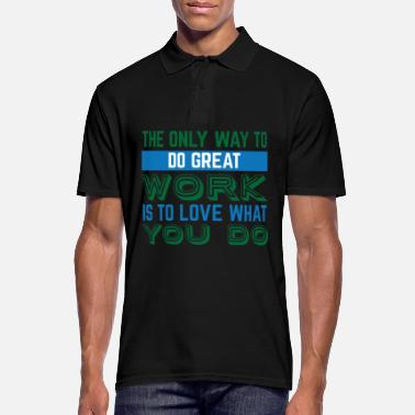 Job Travail Motivation Grand Job Job - Polo Homme