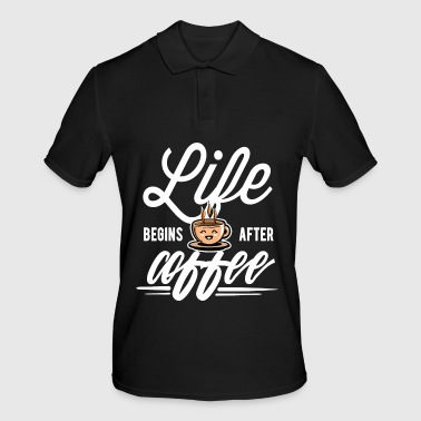 Koffein Coffee - Life begins after Coffee - Männer Poloshirt