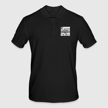 Moron The universe is made of protons of morons - Men's Polo Shirt