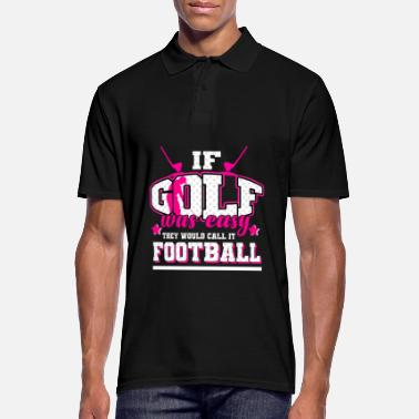 Golf - If it were easy, it would be soccer - Men's Polo Shirt