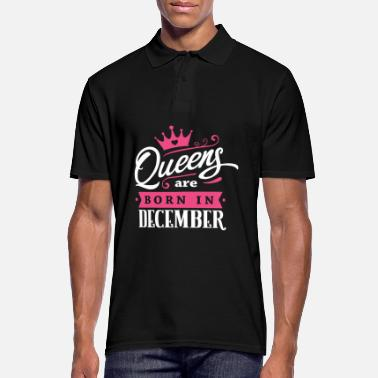 Year Of Birth Queens Are Born In December Birthday Gift Idea - Men's Polo Shirt