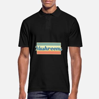 Mushroom Picker Mushrooms mushroom picker - Men's Polo Shirt