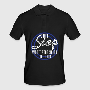 Inspirational Grind Tshirt Design Can t Stop Won t Stop - Men's Polo Shirt