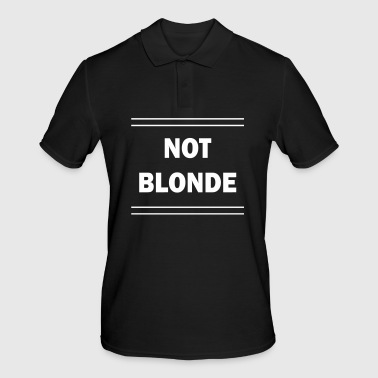 Not blonde! - Men's Polo Shirt