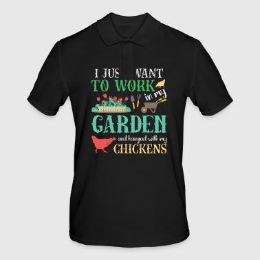 Work In My Garden Hangout With My Chickens - Men's Polo Shirt