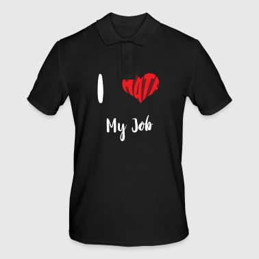 I Hate My Job - Polo Homme